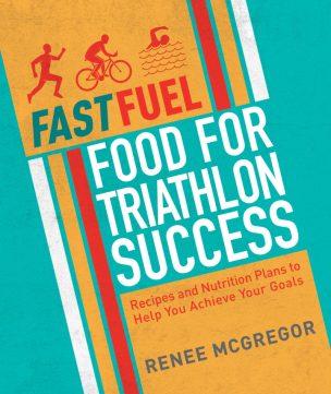 fast Fuel - Food for Triathlon Success